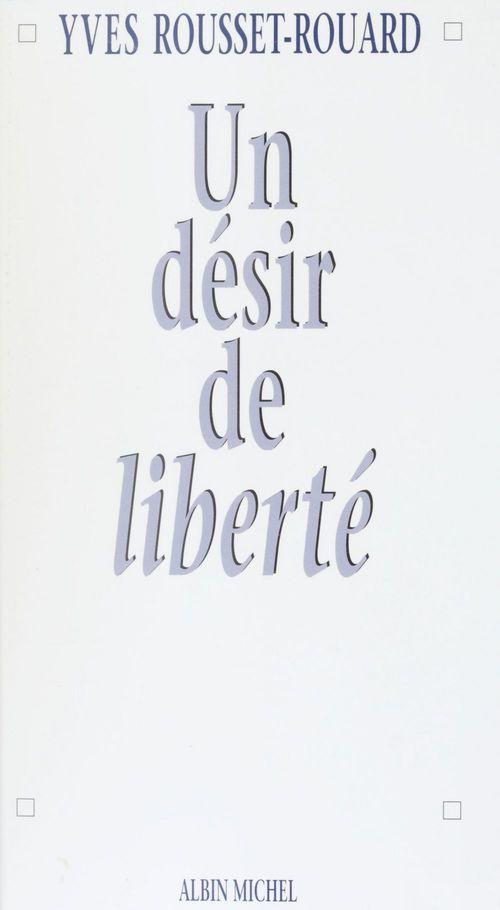 Desir de liberte
