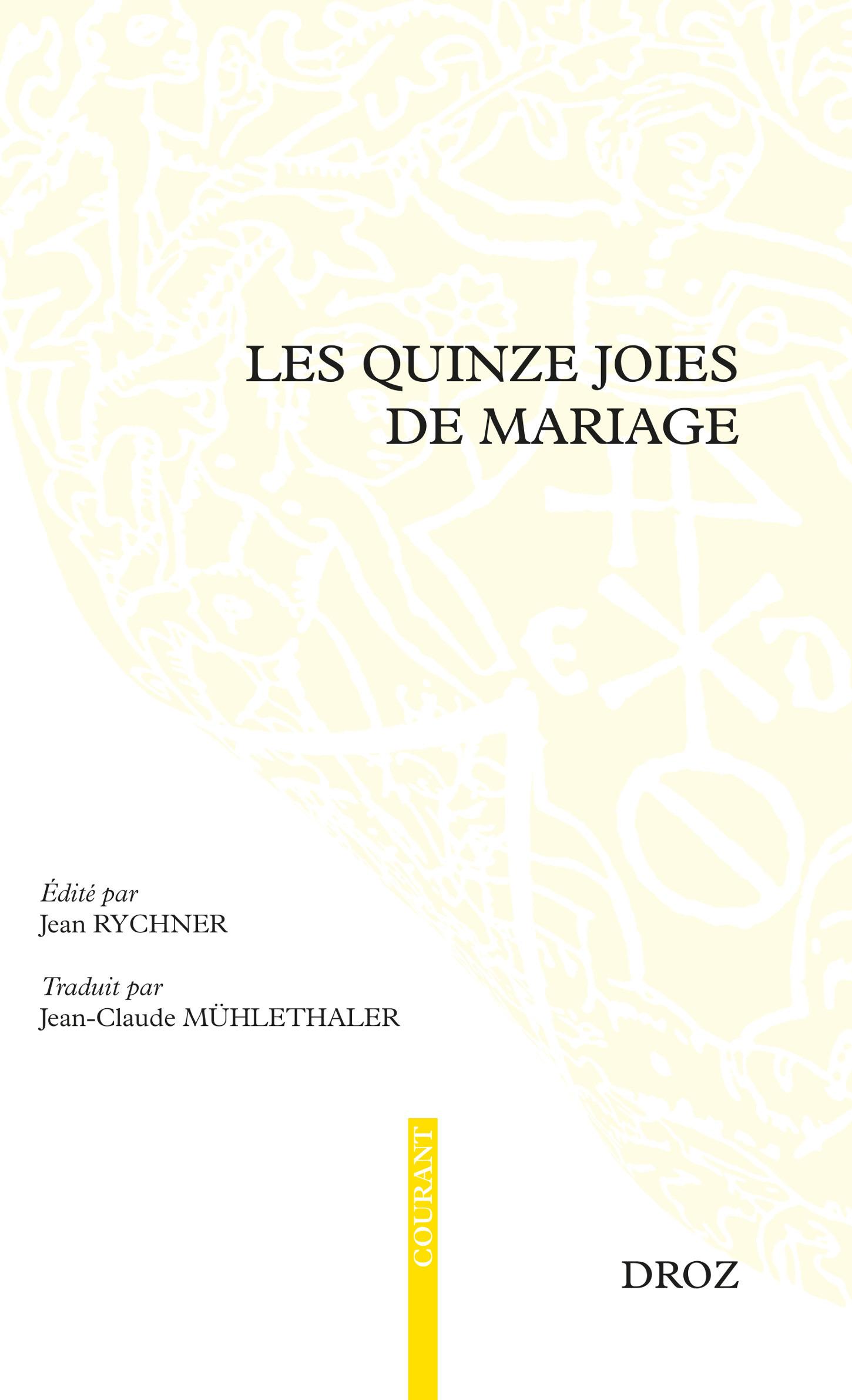 Les quinze joies de mariages