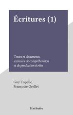 Écritures (1)  - Françoise Grellet - Guy Capelle