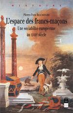 Vente EBooks : L'espace des francs-maçons  - Pierre-Yves Beaurepaire