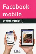 Vente EBooks : Facebook mobile, C'est facile  - Sébastien LECOMTE - Yasmina SALMANDJEE LECOMTE
