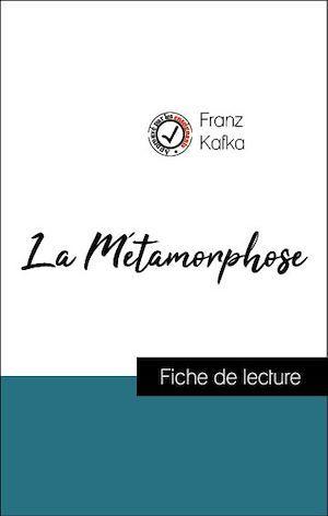 Analyse de l'oeuvre : La Métamorphose (résumé et fiche de lecture plébiscités par les enseignants sur fichedelecture.fr)