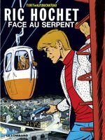 Ric Hochet T.8 ; face au serpent  - Duchâteau - A.P. Duchâteau - Andre-Paul Duchateau - Tibet