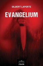 Evangelium : L'Intégrale