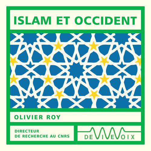 Vente AudioBook : Islam et Occident  - Olivier ROY