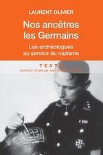 Nos ancêtres les Germains  - Laurent Olivier