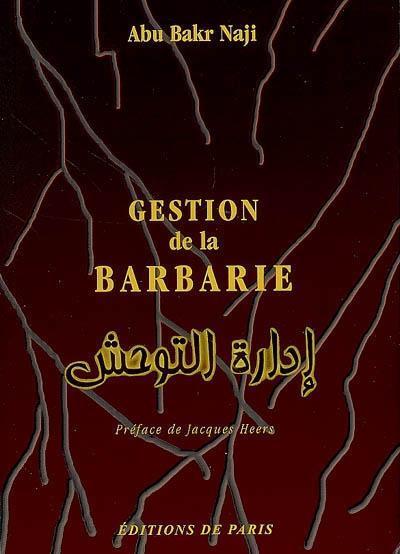Gestion de la barbarie