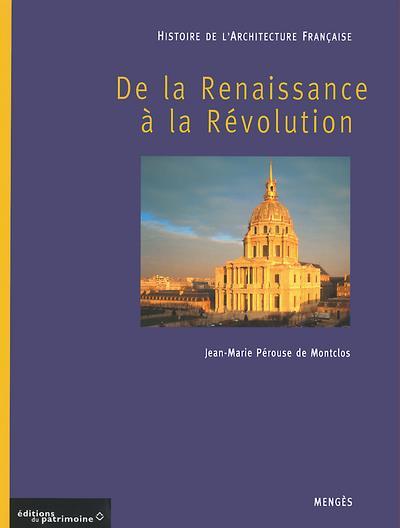 Histoire de l'architecture française t.2 ; de la Renaissance à la Révolution