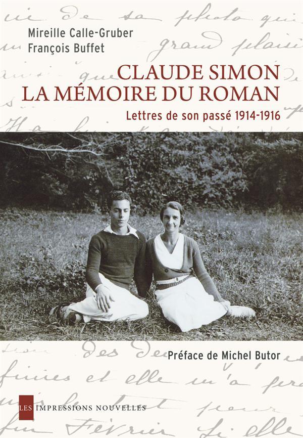 Claude Simon, la mémoire du roman ; lettres de son passé, 1914-1916