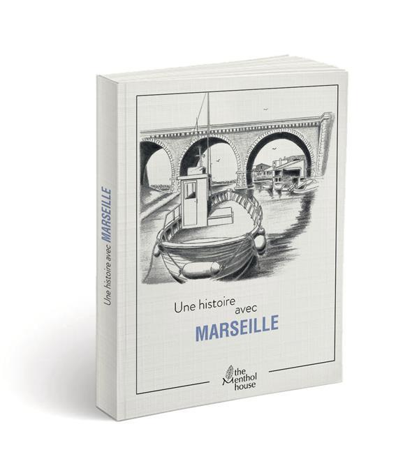 Une histoire avec Marseille ; vallon des Auffes