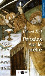 Vente Livre Numérique : Pensées sur le prêtre  - Benoît XVI