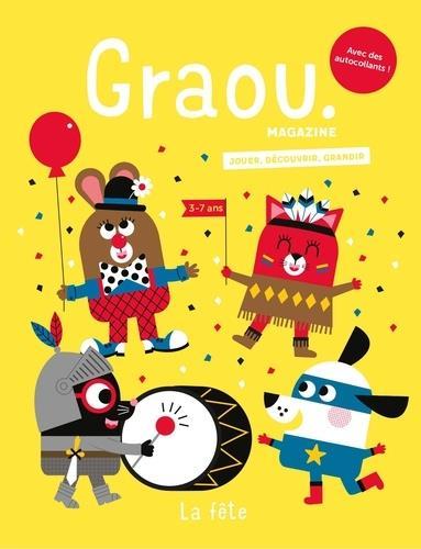 magazine Graou n.22 ; c'est la fête !