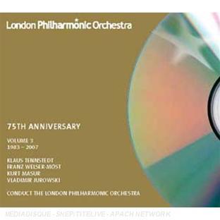 London Philharmonic Orchestra : 75e Anniversaire 1983 - 2007 /Volume 3