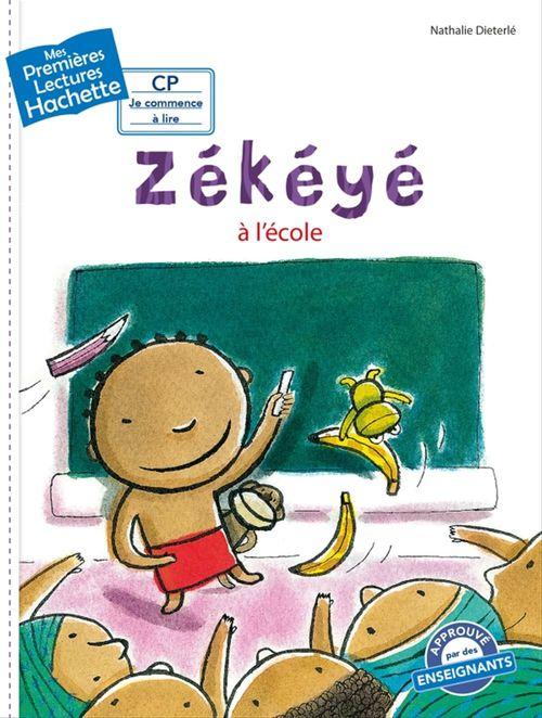 Mes premières lectures ; CP2 ; Zékéyé à l'école