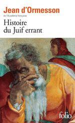 Vente EBooks : Histoire du Juif errant  - Jean d'Ormesson