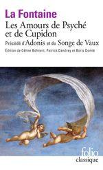 Vente Livre Numérique : Les Amours de Psyché et de Cupidon précédé d´Adonis et du Songe de Vaux  - Jean (de) La Fontaine