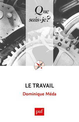 LE TRAVAIL (4E ED) QSJ 2614