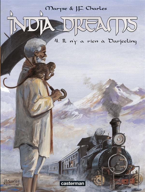 India dreams t.4 ; il n'y a rien à Darjeeling