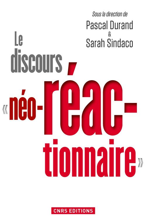Le discours « néo-réactionnaire »