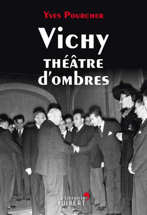 Vichy théâtre d'ombres