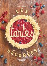 Vente Livre Numérique : Les tartes décorées  - Coralie Ferreira