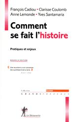 Comment se fait l'histoire  - Francois Cadiou - Yves Santamaria - Anne Lemonde - Clarisse Coulomb