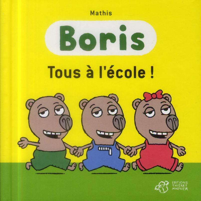 BORIS TOUS A L-ECOLE !
