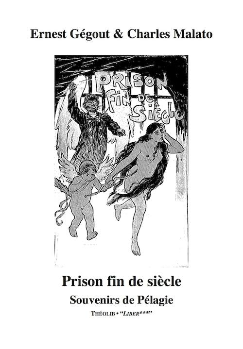 Prison fin de siècle ; souvenirs de Pélagie