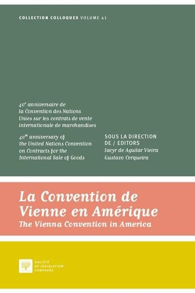 La convention de Vienne en Amérique ; the Vienna convention in America
