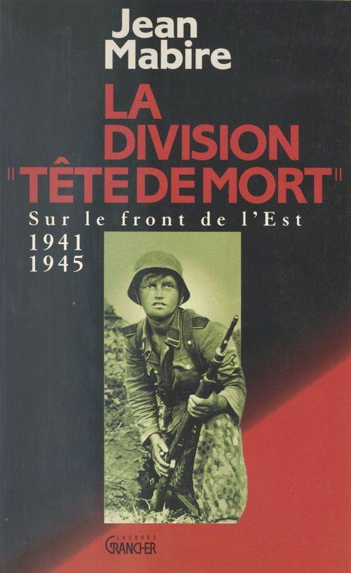 La division tete de mort (totenkopf)