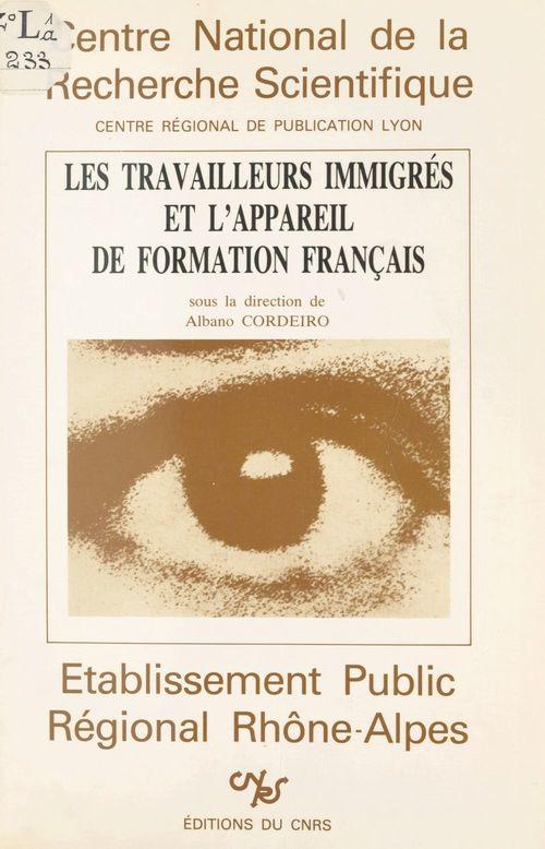 Les travailleurs immigrés et l'appareil de formation français