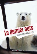 Vente EBooks : Le dernier ours  - Charlotte BOUSQUET