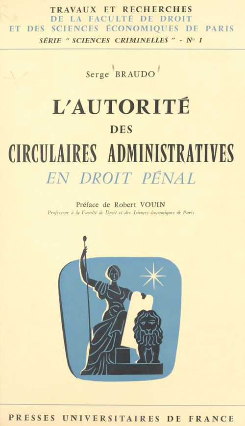 L'autorité des circulaires administratives en droit pénal