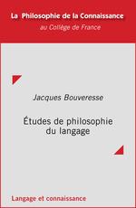 Vente EBooks : Études de philosophie du langage  - Jacques BOUVERESSE