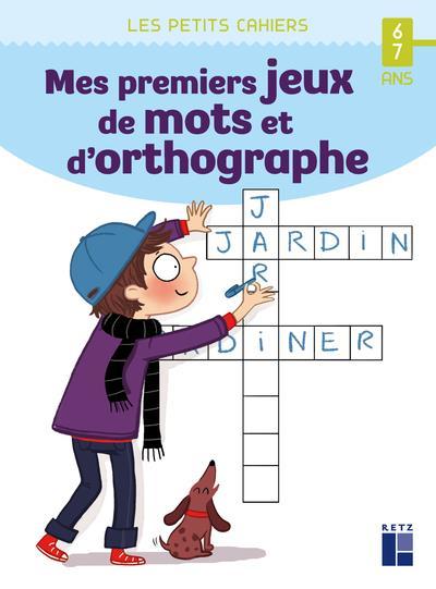 Mes premiers jeux de mots et d'orthographe ; 6/7 ans (édition 2021)