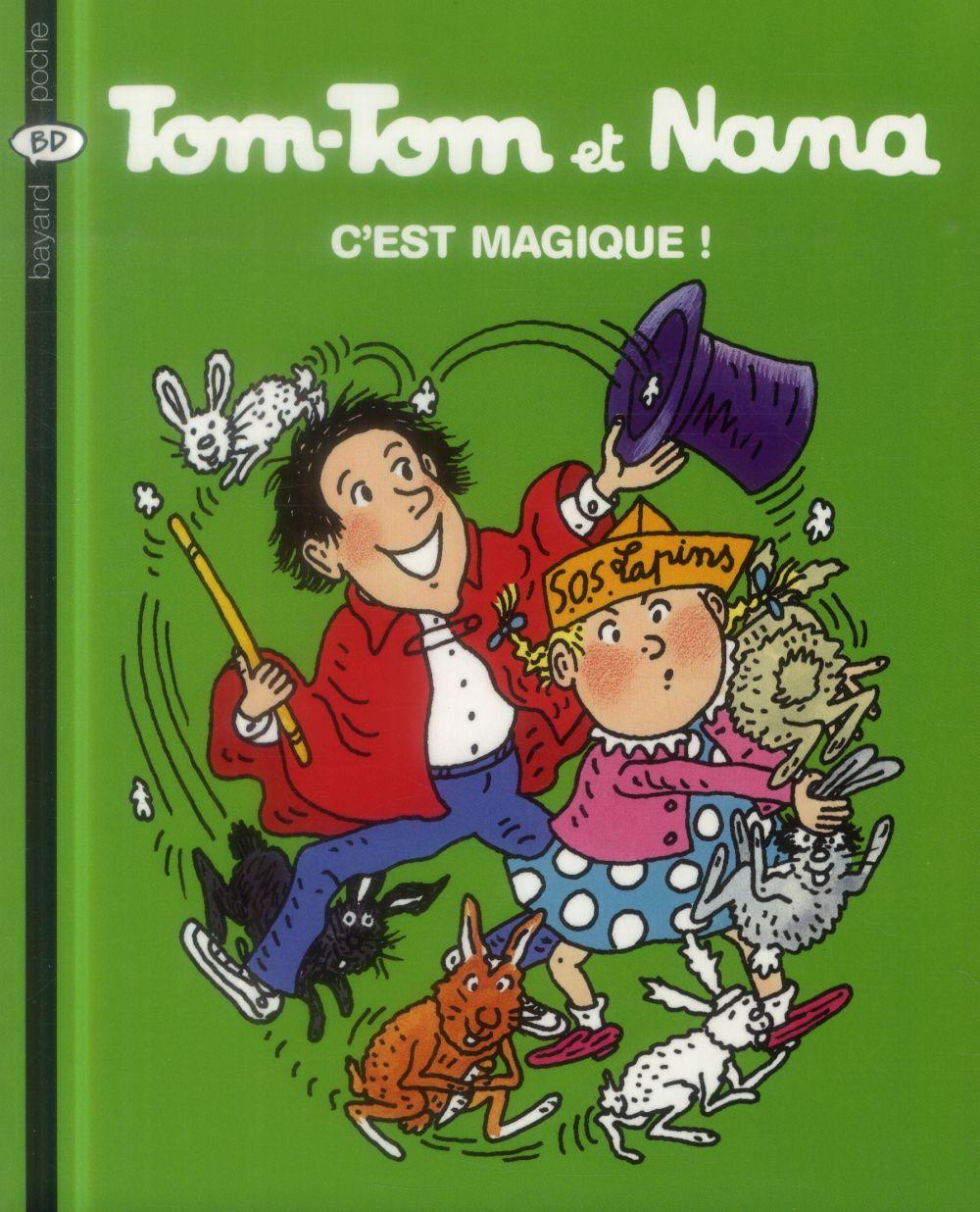 Tom Tom Et Nana N21 C'Est Magique Ed 2004