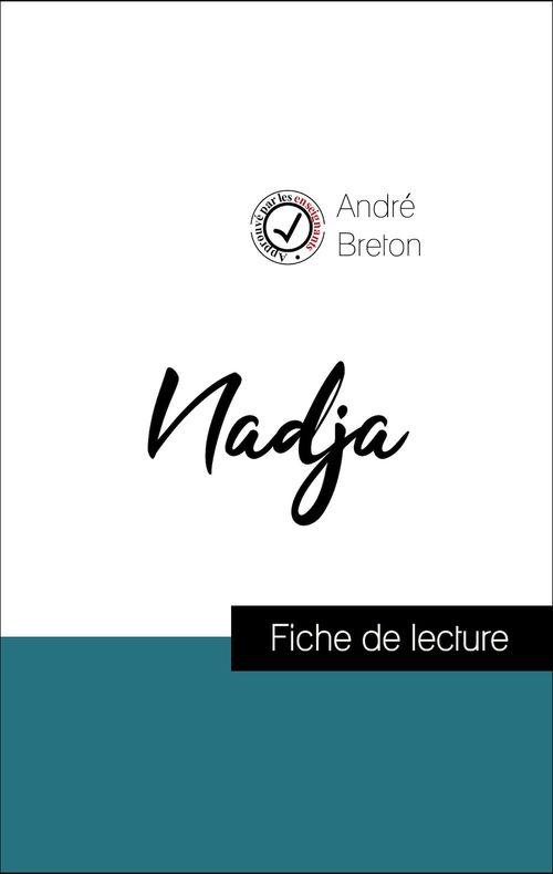 Analyse de l'oeuvre : Nadja (résumé et fiche de lecture plébiscités par les enseignants sur fichedelecture.fr)