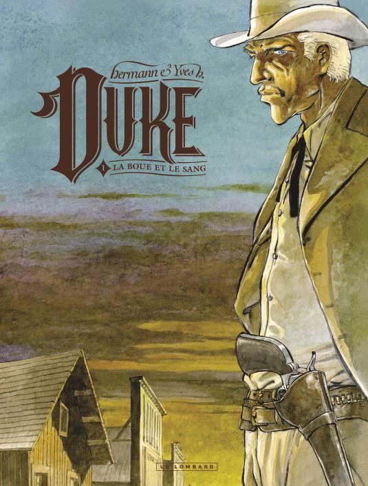 Duke T.1 ; la boue et le sang