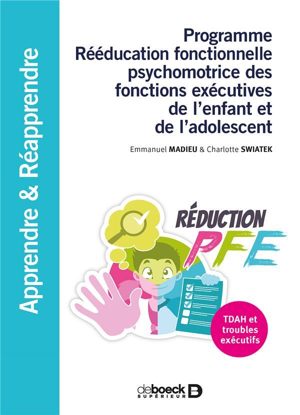 Programme rééducation fonctionnelle psychomotrice des fonctions exécutives de l'enfant