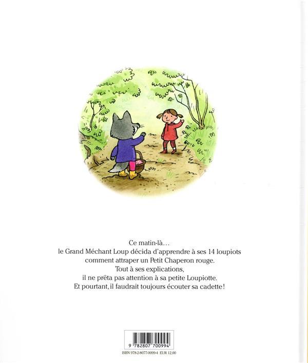 Le Grand Méchant Loup, ses 14 loupiots et... le Petit Chaperon rouge