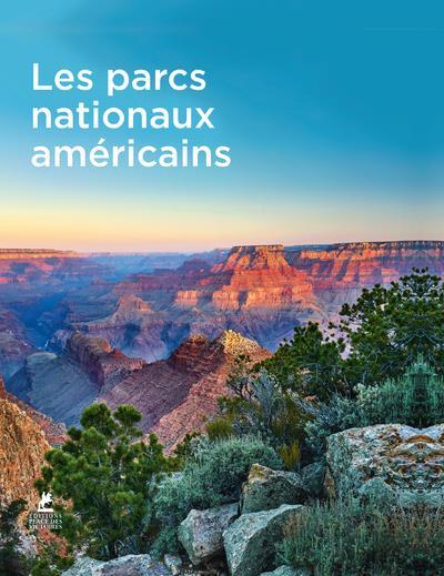 LES PARCS NATIONAUX AMERICAINS COLLECTIF
