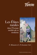 Les élites rurales  - Jean-Pierre Jessenne - François Menant