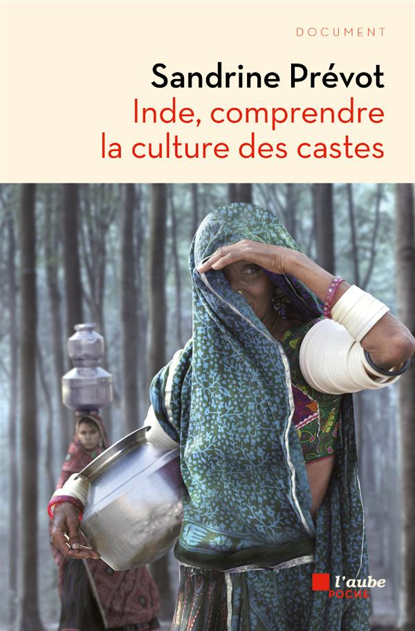 Inde ; comprendre la culture des castes
