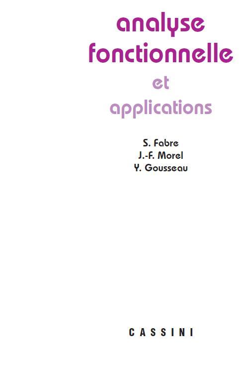 Analyse fonctionnelle et applications