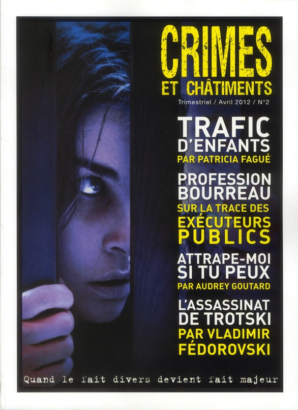 CRIMES ET CHATIMENTS n.2 ; avril 2012
