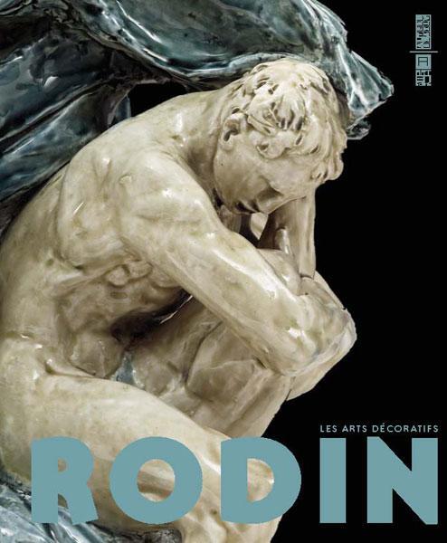 Rodin ; les arts décoratifs