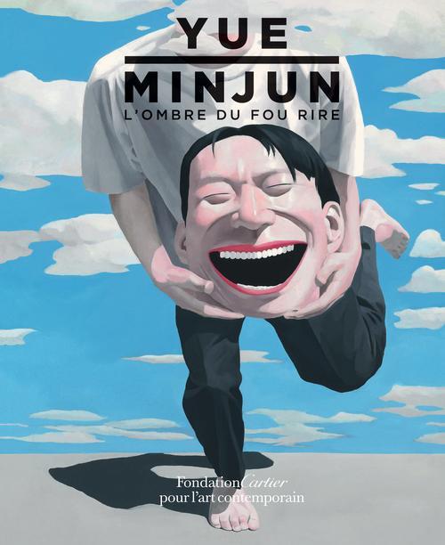 Yue Minjun ; l'ombre du fou rire