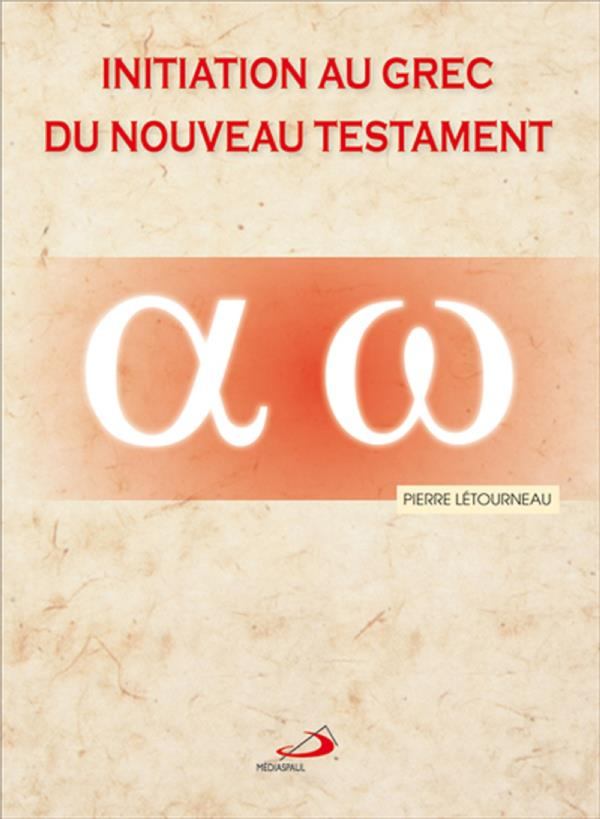 Initiation au grec du Nouveau Testament