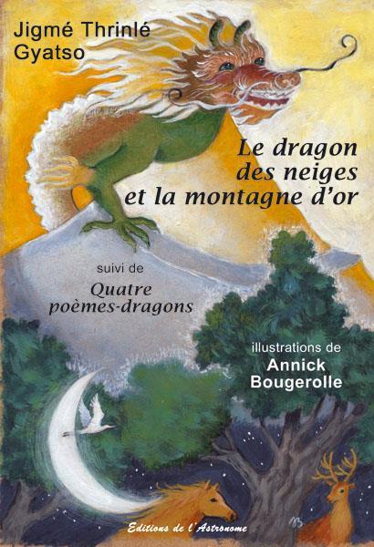 Le dragon des neiges et la montagne d'or