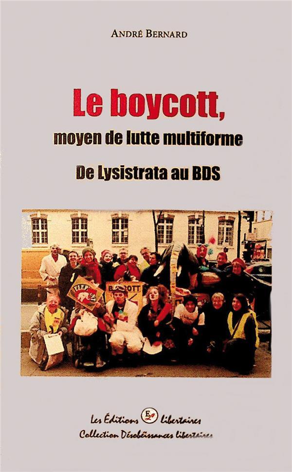 Le boycott, moyen de lutte multiforme ; de Lysistrata au BDS